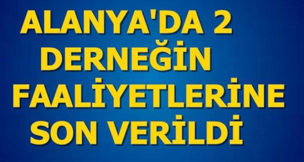 Antalya'da 27 dernek kapatıldı