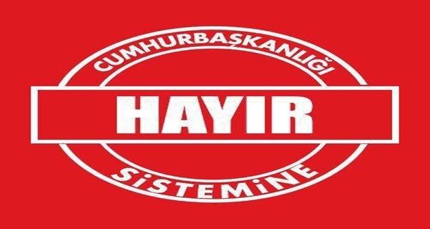 Vatan'dan Cumhurbaşkanlığı sistemine hayır kampanyası