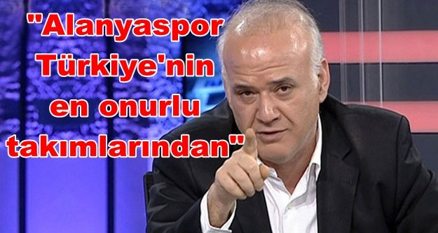 Ahmet Çakar'dan çok konuşulacak Alanyaspor yorumu