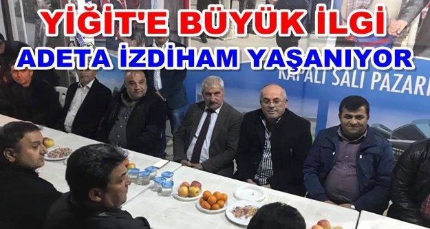 Yiğit'in seçim ofisi dolup taşıyor
