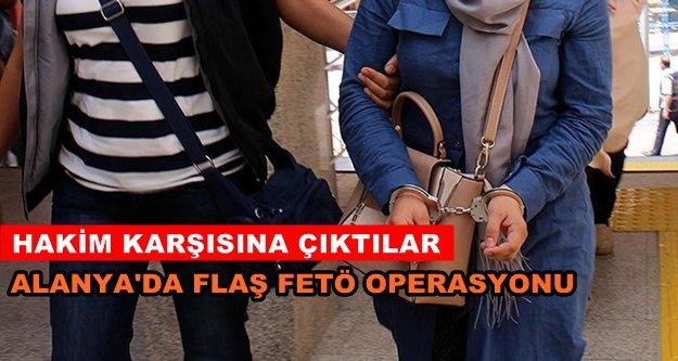 Alanya'daki FETÖ ablaları gözaltına alındı