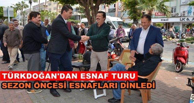 Türkdoğan'dan sezon öncesi esnaf gezisi