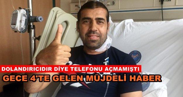 Alanya'daki hastaya müjdeli haber