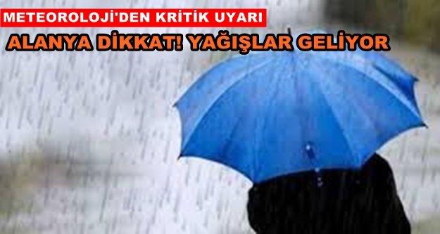 Alanya için sağanak yağış uyarısı!