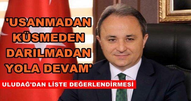 Uludağ: Bakanımız tekrar bizi gururlandırdı