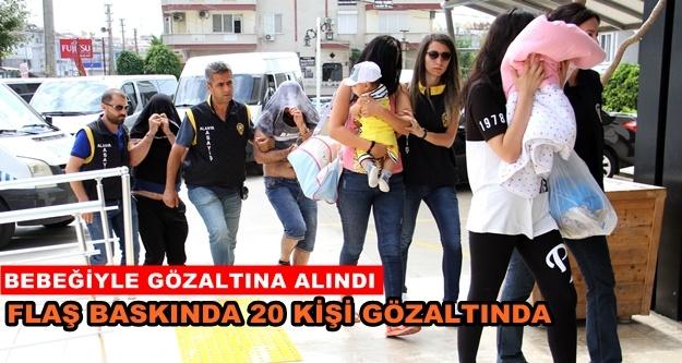 Alanya'da fuhuş baskını! 20 gözaltı var