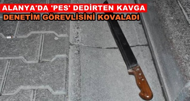 Alanya'da şok! Otobüs şoförü bıçakla kovaladı