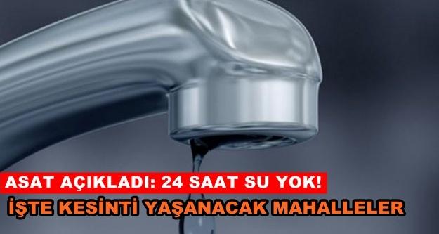 Flaş açıklama! Alanya'da 24 saat sular kesilecek