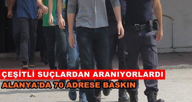 Alanya'da 2'si kadın 19 şüpheli yakalandı
