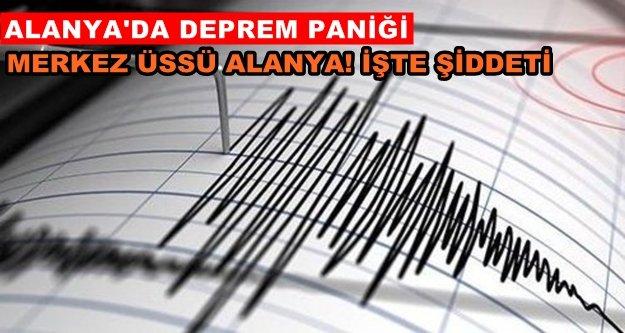 Deprem Alanya'yı fena salladı!