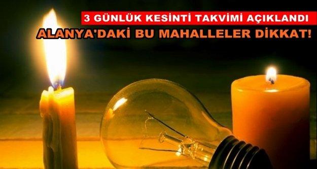 Dikkat! Alanya'ya elektrik kesintisi uyarısı