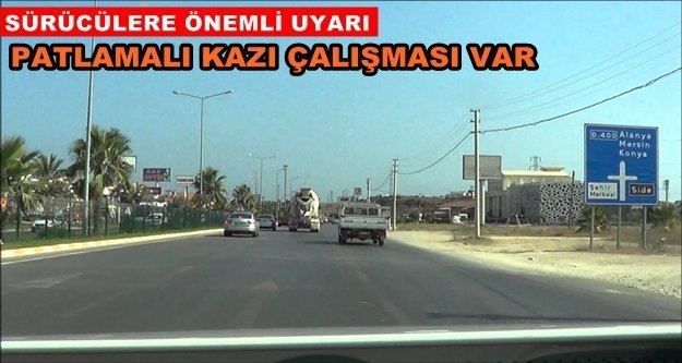 Antalya'ya gidecek sürücüler dikkat