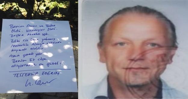 Alman turist 'Beni çöpe atın#039; yazılı notuyla ölü bulundu