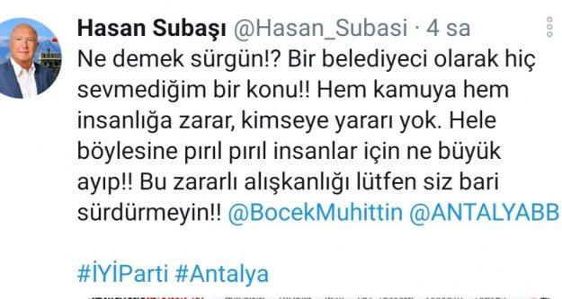 Hasan Subaşı'dan Muhittin Böcek'e sürgün tepkisi