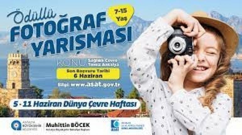 """""""Sağlıklı Çevre, Temiz Antalya"""" konulu fotoğraf yarışması"""