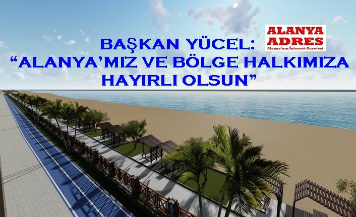 Alanya Belediyesi'nden Konaklı-Payallar-Türkler sahil bandına dev proje
