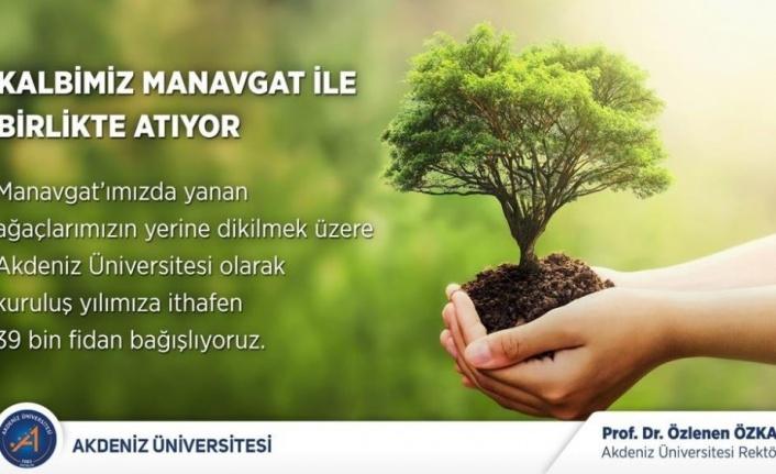 Akdeniz Üniversitesi'nden Manavgat'a 39 bin fidan bağışı