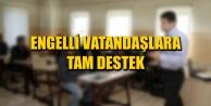 ENGELLİ VATANDAŞLARA TAM DESTEK