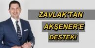 ZAVLAK'TAN AKŞENER'E DESTEK