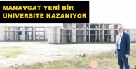 MANAVGAT#039;A ALANYA MODELİ ÜNİVERSİTE