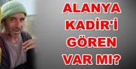 Alanya#039;da kaybolan Kadir#039;den 4 gündür haber yok!