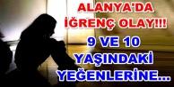 Alanya#039;daki tacizci dayıya 25 yıl hapis
