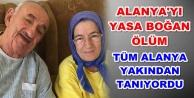 Alanya Baba#039;yı kaybetti