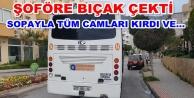 Alanya#039;da halk otobüsüne çirkin saldırı