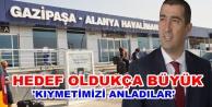 Başkan Çelik, GZP-Alanya'nın hedefini açıkladı