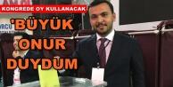 Mustafa Toklu Büyük Kongre Delegesi seçildi