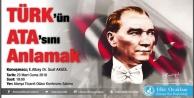 Ülkücüler Atatürk#039;ü anlayacaklar