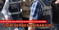 Alanya'da organize suç örgütü davasına 7 tahliye