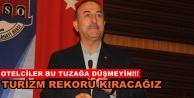 Bakan Çavuşoğlu#039;ndan turizmde fiyat uyarısı