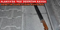 Alanya#039;da şok! Otobüs şoförü bıçakla kovaladı
