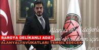 Antalya Baro Başkanlığına Alanyalı aday