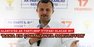 AK Partili Taş#039;tan Alanya için yerelde ittifak açıklaması