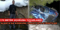 Alanya#039;da feci kaza! 1 kişi hayatını kaybetti