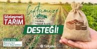 Sözleşme imzalayan çiftçiye tohum ve gübre desteği