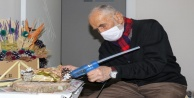 Antalyada 88lik Mehmet dedenin yaptığı eserleri görenler gözlerine inanamıyor