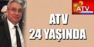 ATV 24 YAŞINDA