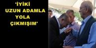 'İYİKİ BABAMIN SÖZÜNÜ DİNLEMİŞİM'