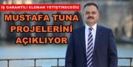 Tuna'dan istihdam ve sosyal projeler