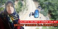 Alanya'daki kayıp kadın hala bulunamadı