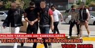 Alanya'daki şehir eşkıyaları suçüstü yakalandı