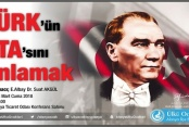Ülkücüler Atatürk'ü anlayacaklar