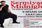 'Sermiyan Midnight' Alanya'ya geliyor