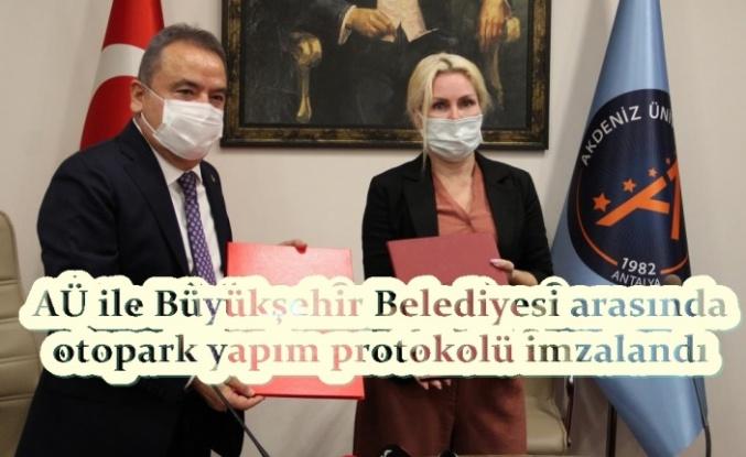 AÜ ile Büyükşehir Belediyesi arasında otopark yapım protokolü